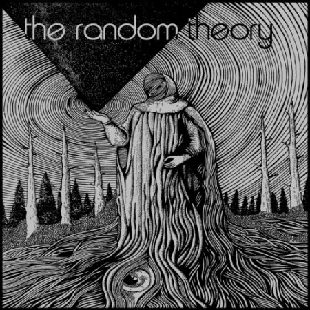 The Random Theory - To Suffer Fools Gladly 2018