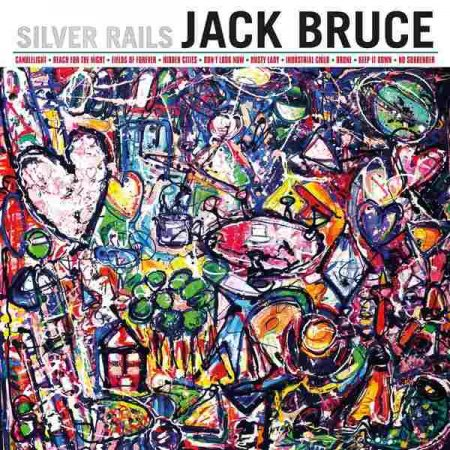 Jack Bruce ‎– Silver Rails 2014 (Lossless)