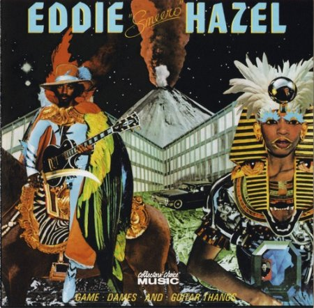 Eddie Hazel - Game, Dames and Guitar Thangs 1977