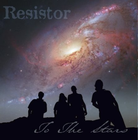 Resistor - To the Stars 2014 (Lossless)