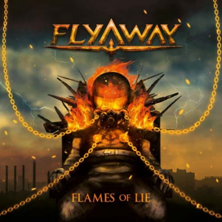 Fly Away - Flames of Lie 2018