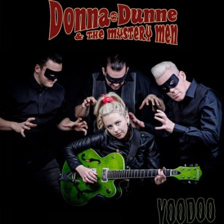 Donna Dunne & The Mystery Men - Voodoo 2017