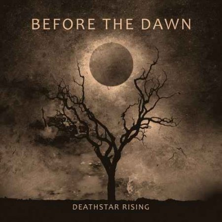 Before The Dawn - Deathstar Rising 2011