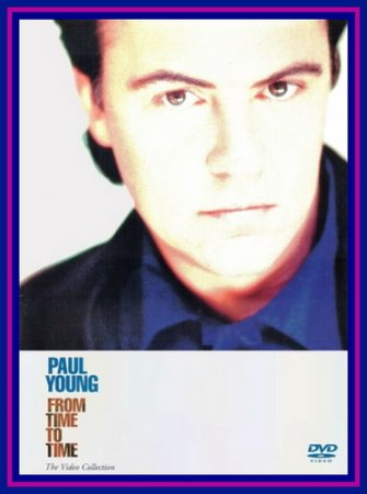PAUL YOUNG - FROM TIME TO TIME (The Video Collection) 1991 (VIDEO)