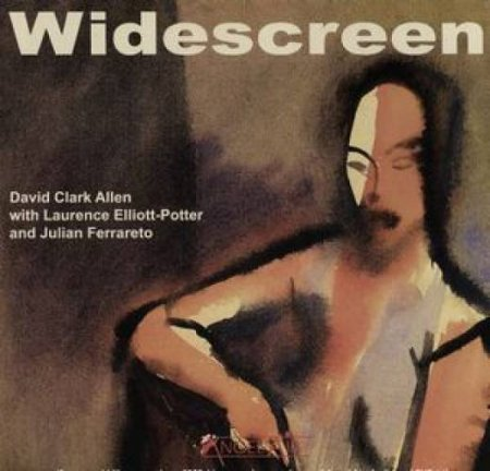 David Clark Allen (ex-Carmen) – Widescreen 2007