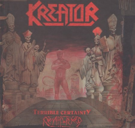 Kreator - Terrible Certainty 1987 [Remastered 2017, 2CD] (Lossless)