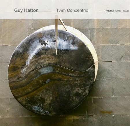 Guy Hatton - I Am Concentric 2019