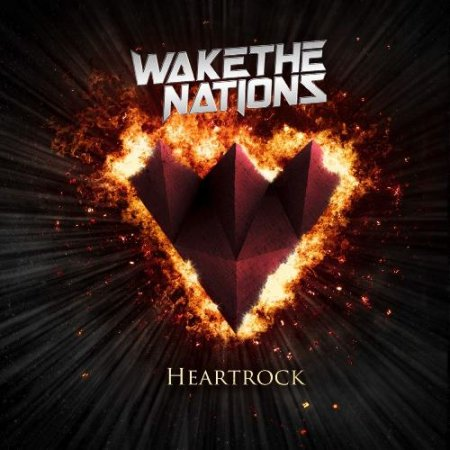 Wake The Nations - Heartrock 2019