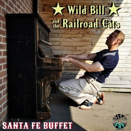 Wild Bill & The Railroad Cats - Santa Fe Buffet 2019