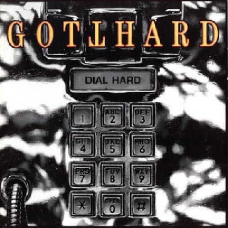 Gotthard - Dial Hard 1994 (Lossless)