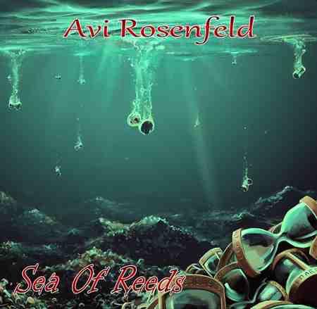 Avi Rosenfeld - Sea Of Reeds 2019