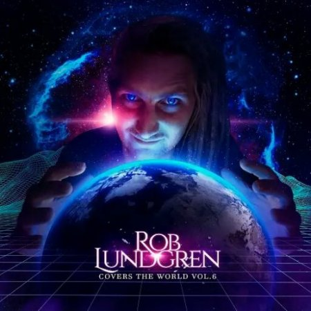 Rob Lundgren - Covers The World, Vol.6 2019