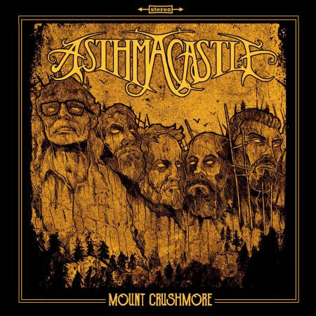 Asthma Castle - Mount Crushmore 2019