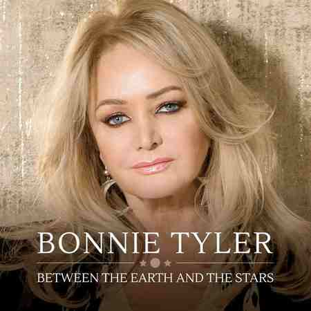 Bonnie Tyler - Between The Earth And The Stars 2019 (lossless+mp3)