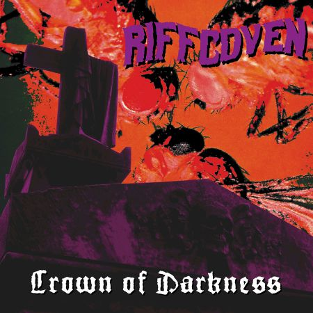 Riffcoven - Crown Of Darkness 2018