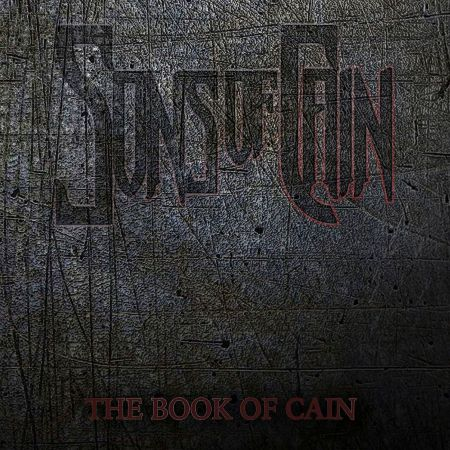 Sons of Cain - The Book of Cain 2019