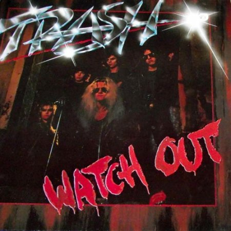 Trash - Watch Out 1983