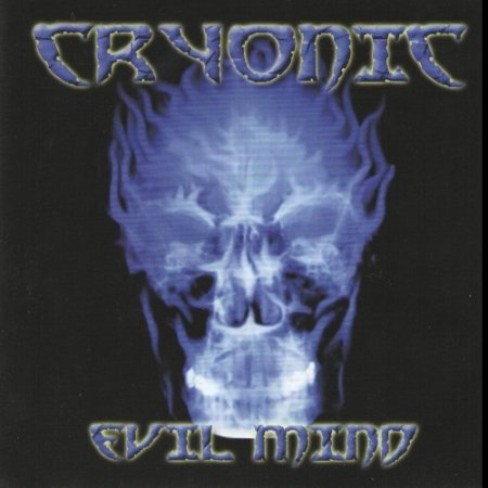Cryonic - Evil Mind 2007 (Lossless)