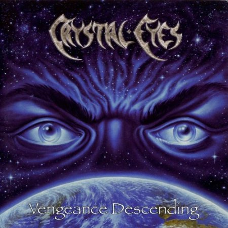 Crystal Eyes - Vengeance Descending 2003 (Lossless)