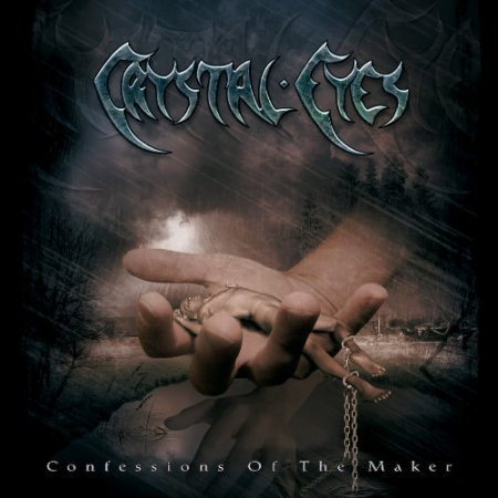 Crystal Eyes - Confessions Of The Maker 2005 (Lossless)