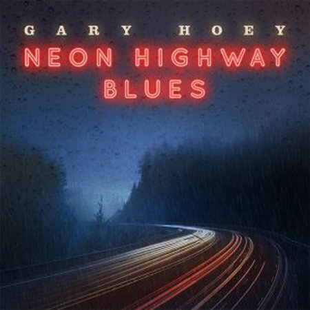 Gary Hoey - Neon Highway Blues 2019
