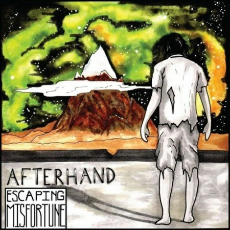 Afterhand - Escaping Misfortune 2019