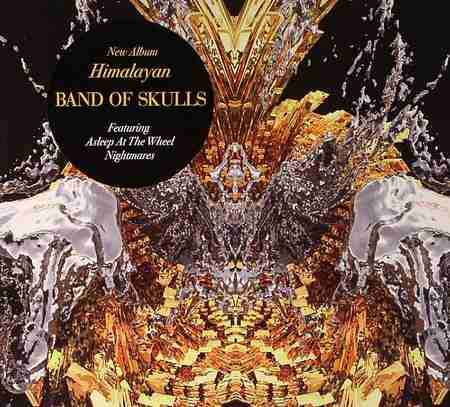 Band of Skulls - Himalayan (Deluxe Edition) 2014