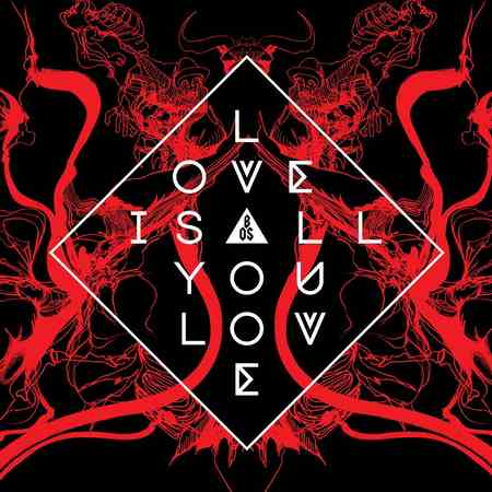 Band of Skulls - Love Is All You Love 2019