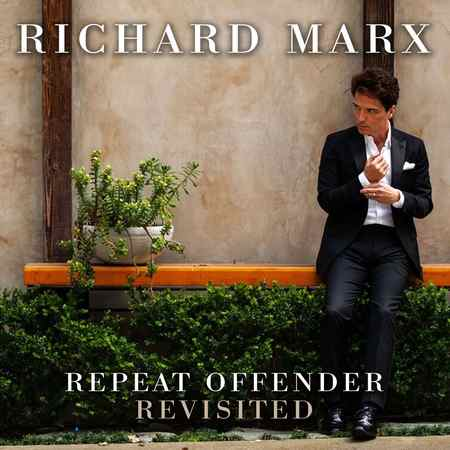 Richard Marx - Repeat Offender Revisited 2019