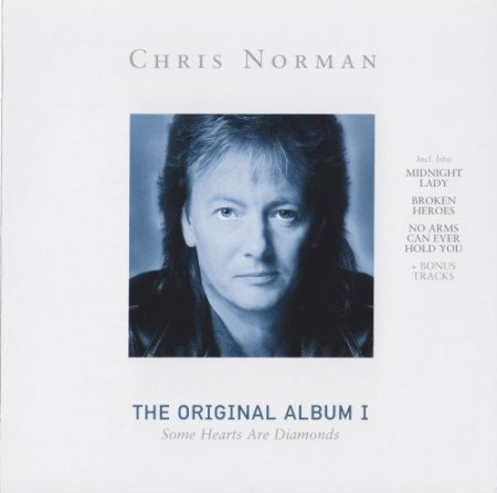 Chris Norman - The Original Album I - Some Hearts Are Diamonds 1986 (2006)