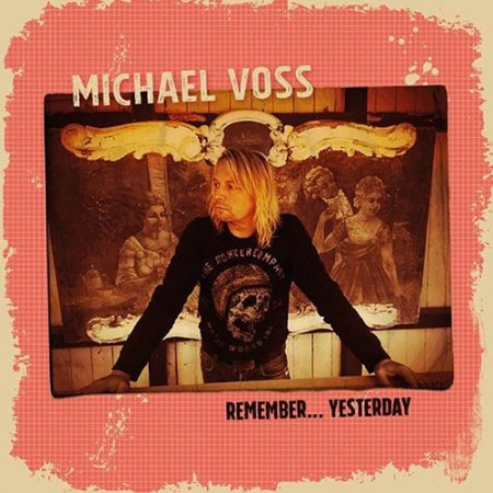Michael Voss – Remember Yesterday 2018