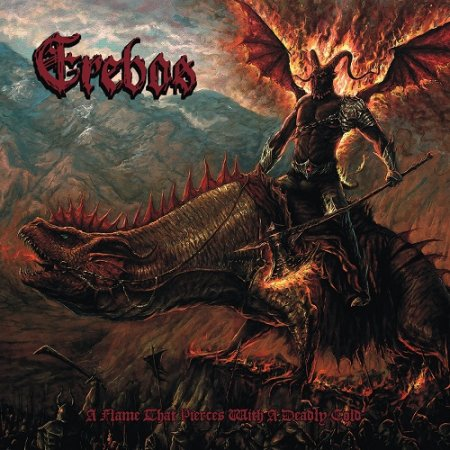 Erebos - A Flame That Pierces with a Deadly Cold 2019