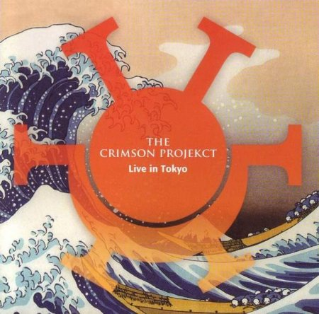 The Crimson Projekct ‎– Live In Tokyo 2014 (Lossless)