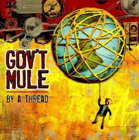 Gov't Mule - By a Thread 2009 (Lossless)