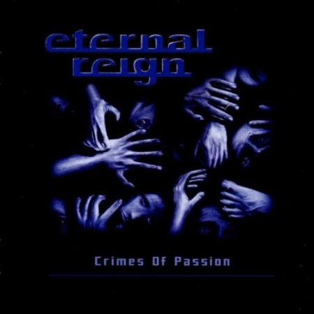 Eternal Reign - Crimes of Passion 2002