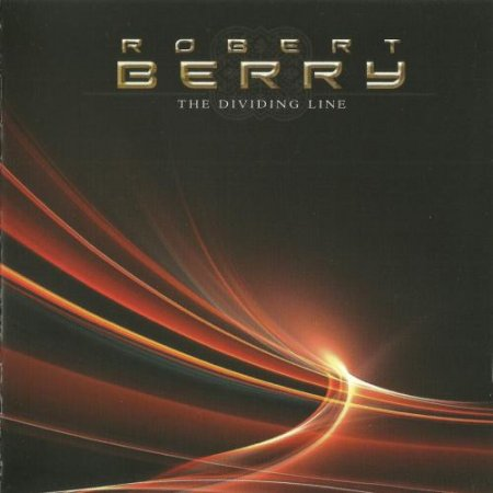 Robert Berry - The Dividing Line 2008