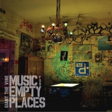 Giant The Vine - Music For Empty Places 2019