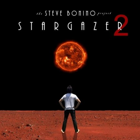 The Steve Bonino Projects - Stargazer 2 2019 (lossless+MP3)