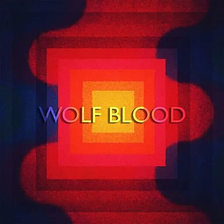 Wolf Blood - II 2019