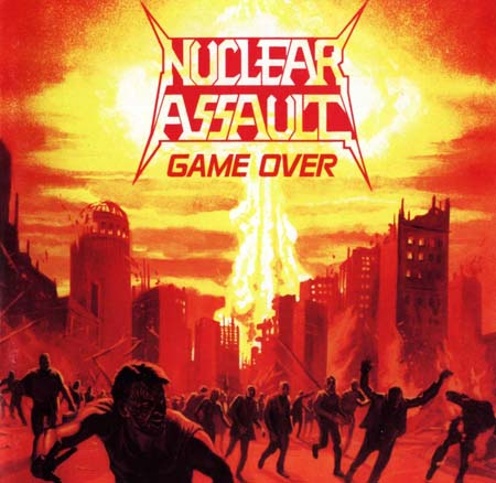 Nuclear Assault - Game Over 1986