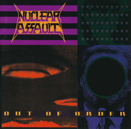Nuclear Assault - Out of Order 1991