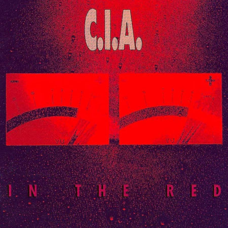 C.I.A. - In The Red 1990