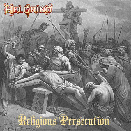 Helgrind - Religious Persecution 2008