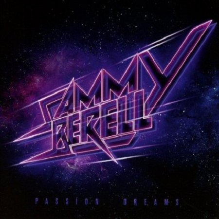 Sammy Berell - Passion Dreams 2017 (Lossless)