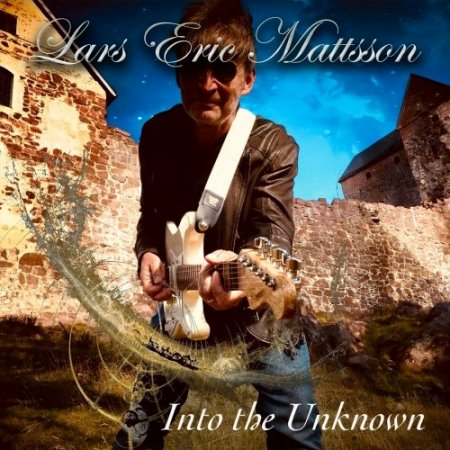 Lars Eric Mattsson - Into the Unknown 2019