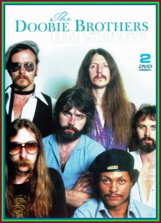 The Doobie Brothers – On Stage - 1977-1979 . 2009 (VIDEO)
