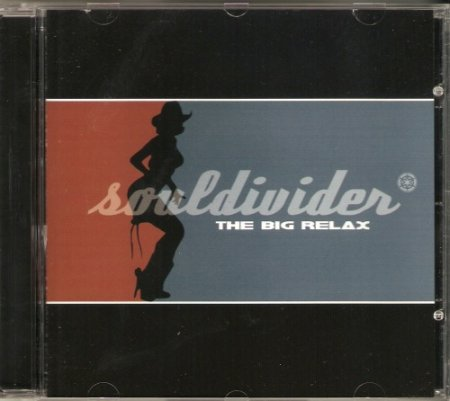 Souldivider - The Big Relax 2001 EP