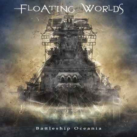 Floating Worlds - Battleship Oceania 2019