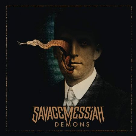 Savage Messiah - Demons 2019