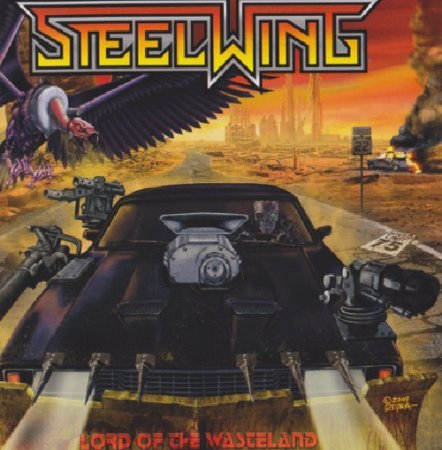 Steelwing - Lord Of The Wasteland 2010 (Lossless)